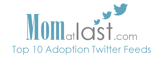 Top Ten Adoption Twitter Feeds on Mom at Last